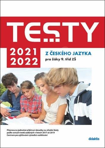 Testy 2021-2022 z českého jazyka pro žáky 9. tříd ZŠ -