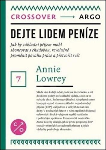 Dejte lidem peníze - Annie Lowrey