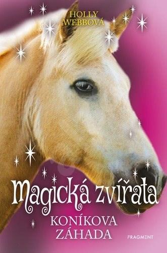 Magická zvířata Koníkova záhada - Holly Webbová