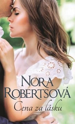 Cena za lásku - Nora Robertsová
