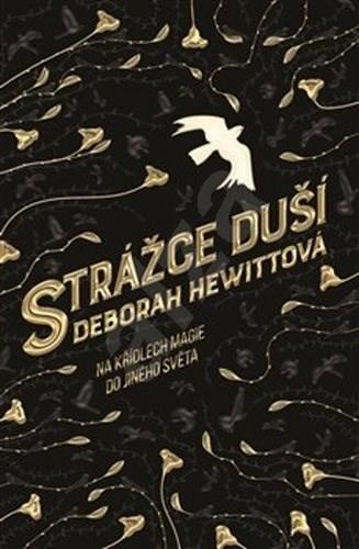 Strážce duší - Deborah Hewitt