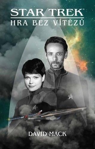 Star Trek Hra bez vítězů - David Mack