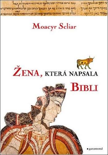 Žena, která napsala Bibli - Moacyr Scliar