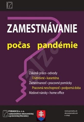 Zamestnávanie v období pandémie: Opatrenia týkajúce sa zamestnávateľov v krízových situáciách -