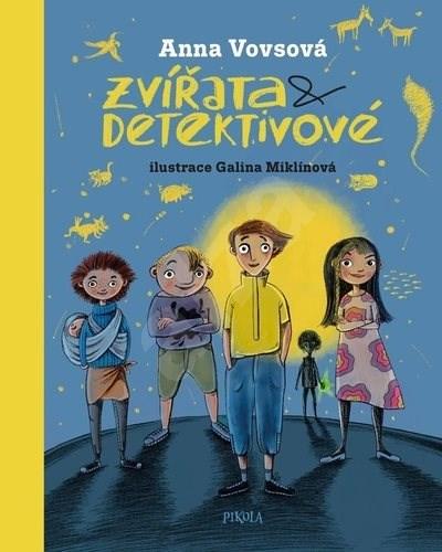 Zvířata a detektivové - Anna Vovsová