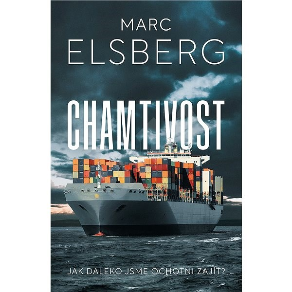 Chamtivost - Marc Elsberg