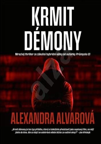 Krmit démony - Alexandra Alvarová