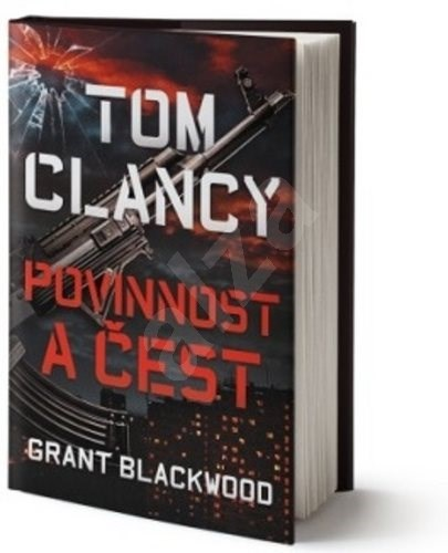 Tom Clancy Povinnost a čest - Grant Blackwood