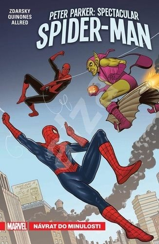 Peter Parker: Spectacular Spider-Man: Návrat do minulosti - Chip Zdarsky; Mike Drucker