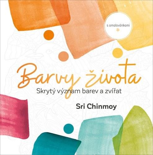 Barvy života: Skrytý význam barev a zvířat s omalovánkami - Sri Chinmoy