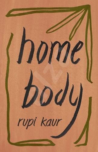 Home Body - Rupi Kaur