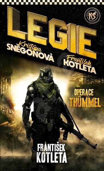 Operace Thümmel - František Kotleta