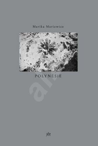 Polynésie - Marika Mariewicz