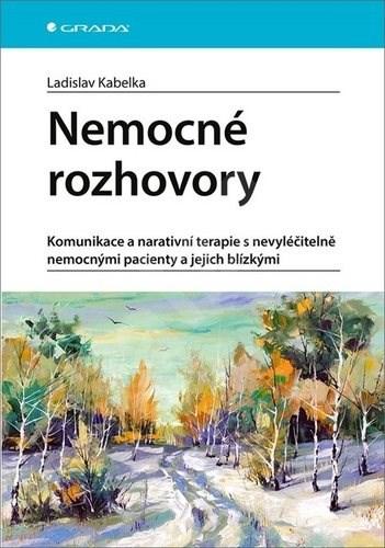 Nemocné rozhovory - Ladislav Kabelka