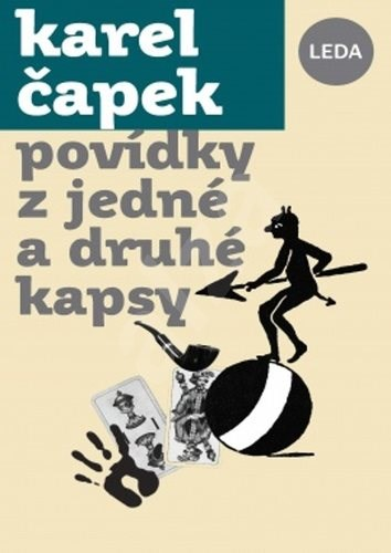 Povídky z jedné a z druhé kapsy - Karel Čapek