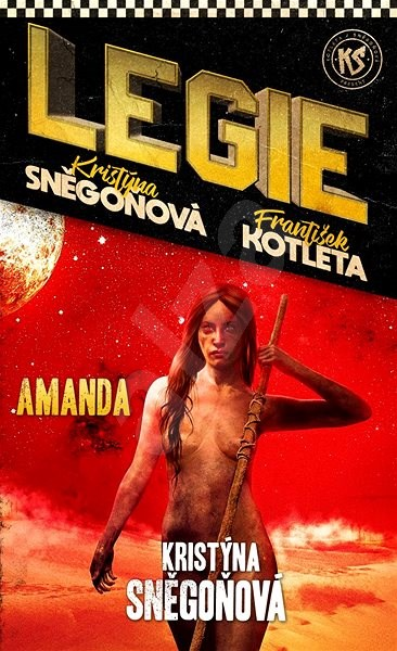 Amanda (Legie 2. díl) - František Kotleta, Kristýna Sněgoňová