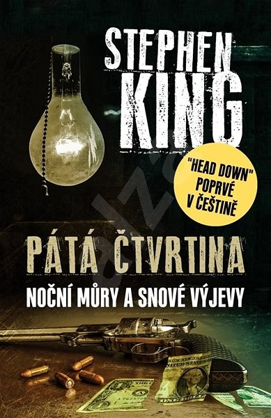 Pátá čtvrtina: Noční můry a snové výjevy - Stephen King