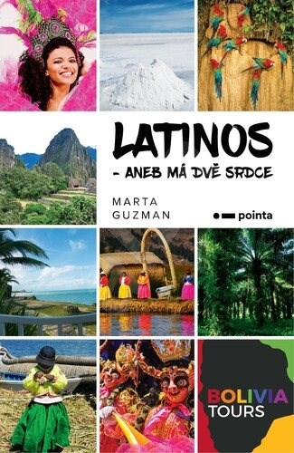 Latinos: aneb Má dvě srdce - Marta Guzman