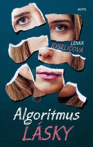 Algoritmus lásky - Lenka Kyselicová
