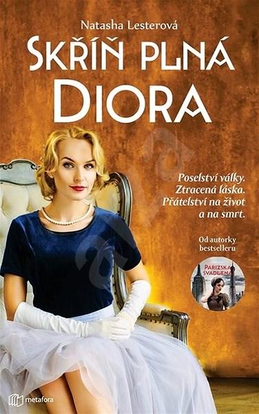 Skříň plná Diora - Natasha Lesterová