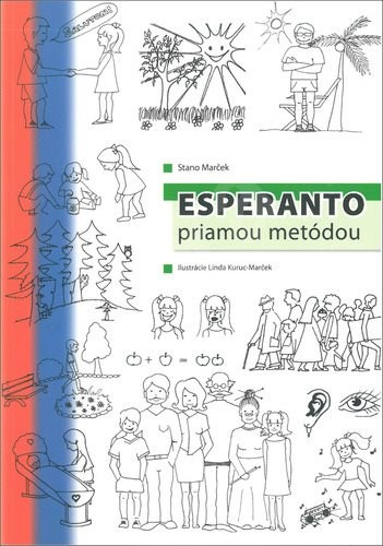 Esperanto priamou metódou - Stano Marček