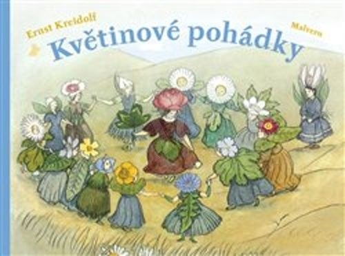 Květinové pohádky - Ernst Kreidolf
