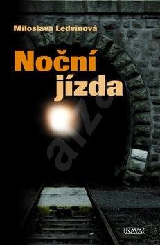 Noční jízda - Miloslava Ledvinová