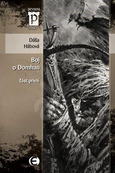 Boj o Domhan část první - Dáša Hábová