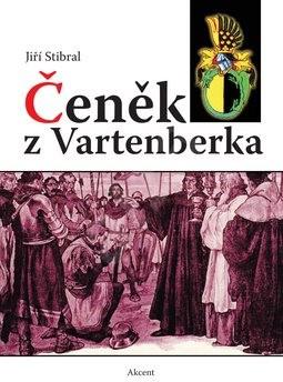 Čeněk z Vartenberka - Jiří Stibral