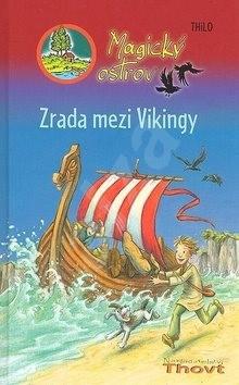 Magický ostrov Zrada mezi Vikingy - Thilo; Almund Kuvertová