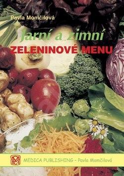 Jarní a zimní zeleninové menu - Pavla Momčilová