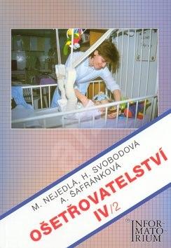 Ošetřovatelství IV/2 - Marie Nejedlá