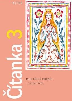 Čítanka 3 pro třetí ročník: 1. ediční řada - Lenka Bradáčová