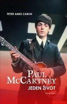Paul McCartney: Jeden život - Peter Ames Carlin