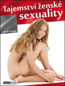 Tajemství ženské sexuality - Zlatko Pastor
