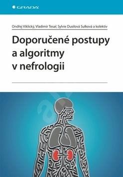 Doporučené postupy a algoritmy v nefrologii -