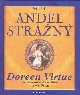 Můj anděl strážný - Doreen Virtue