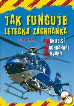 Jak funguje letecká záchranka: Zákulisí, záchranáři, zásahy -