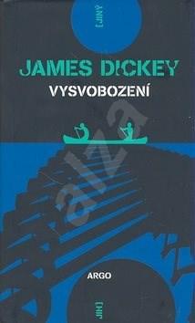 Vysvobození - James Dickey