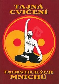 Tajná cvičení taoistických mnichů -