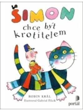 Šimon chce být krortitelem - Robin Král