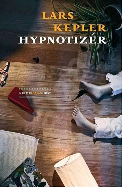 Hypnotizér: Komisař Joona Linna - Lars Kepler