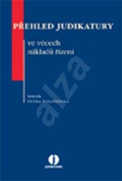 Přehled judikatury ve věcech nákladů řízení - Petra Polišenská