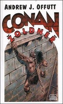 Conan Žoldnéř - Andrew J. Offutt