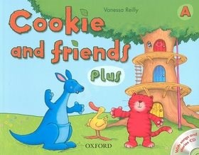 Cookie and friends Plus A: With songs and stories CD - Vanessa Reilly