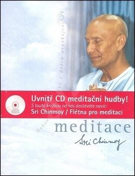 Meditace + CD Flétna pro meditaci: Dokonalost člověka v Božím uspokojení - Sri Chinmoy