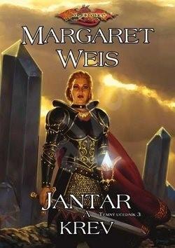 Jantar a krev: Temný učedník 3 - Margaret Weis