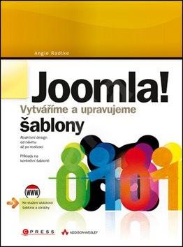 Joomla!: Vytváříme a upravujeme šablony - Angie Radtke