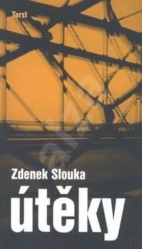 Útěky - Zdenek J. Slouka