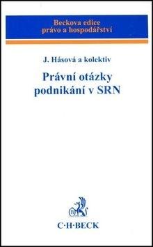 Právní otázky podnikání v SRN - Jiřina Hásová